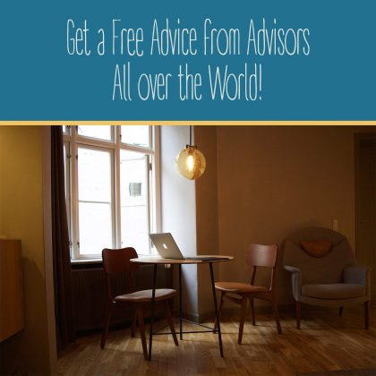 Get a Free Advice from Advisors All over the World!