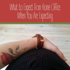 What to Expect from Home Office When You Are Expecting