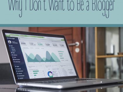 Why I Don't Want to Be a Blogger