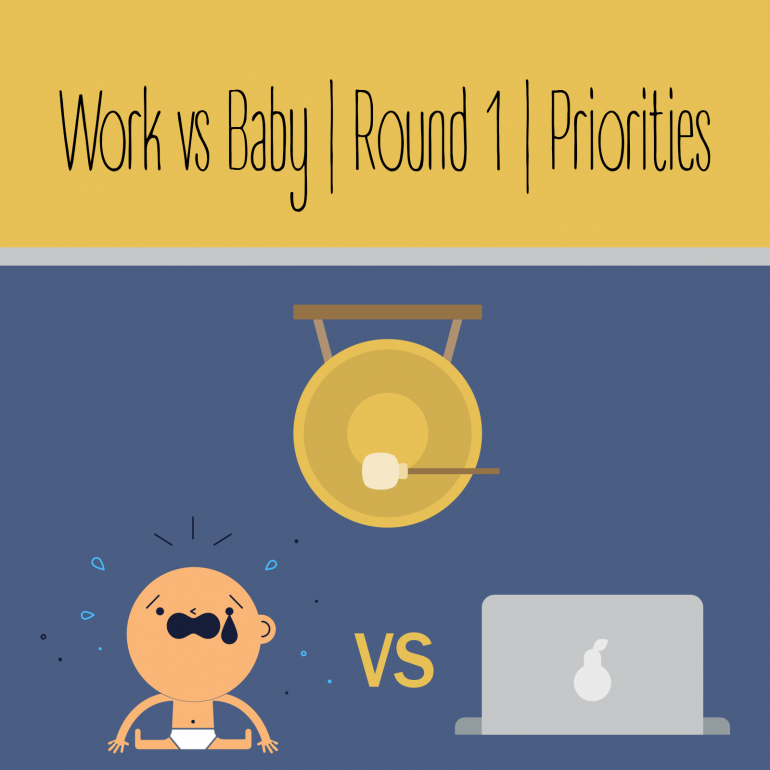 How to work with a baby
