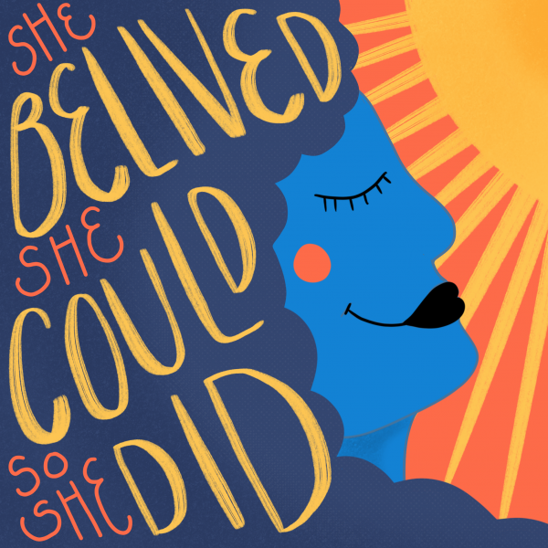 She Believed She Could so She Did Illustration