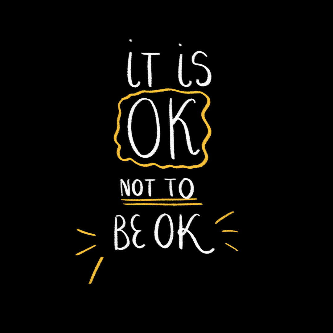 """It is OK Not To Be OK"" Social Media Illustration"