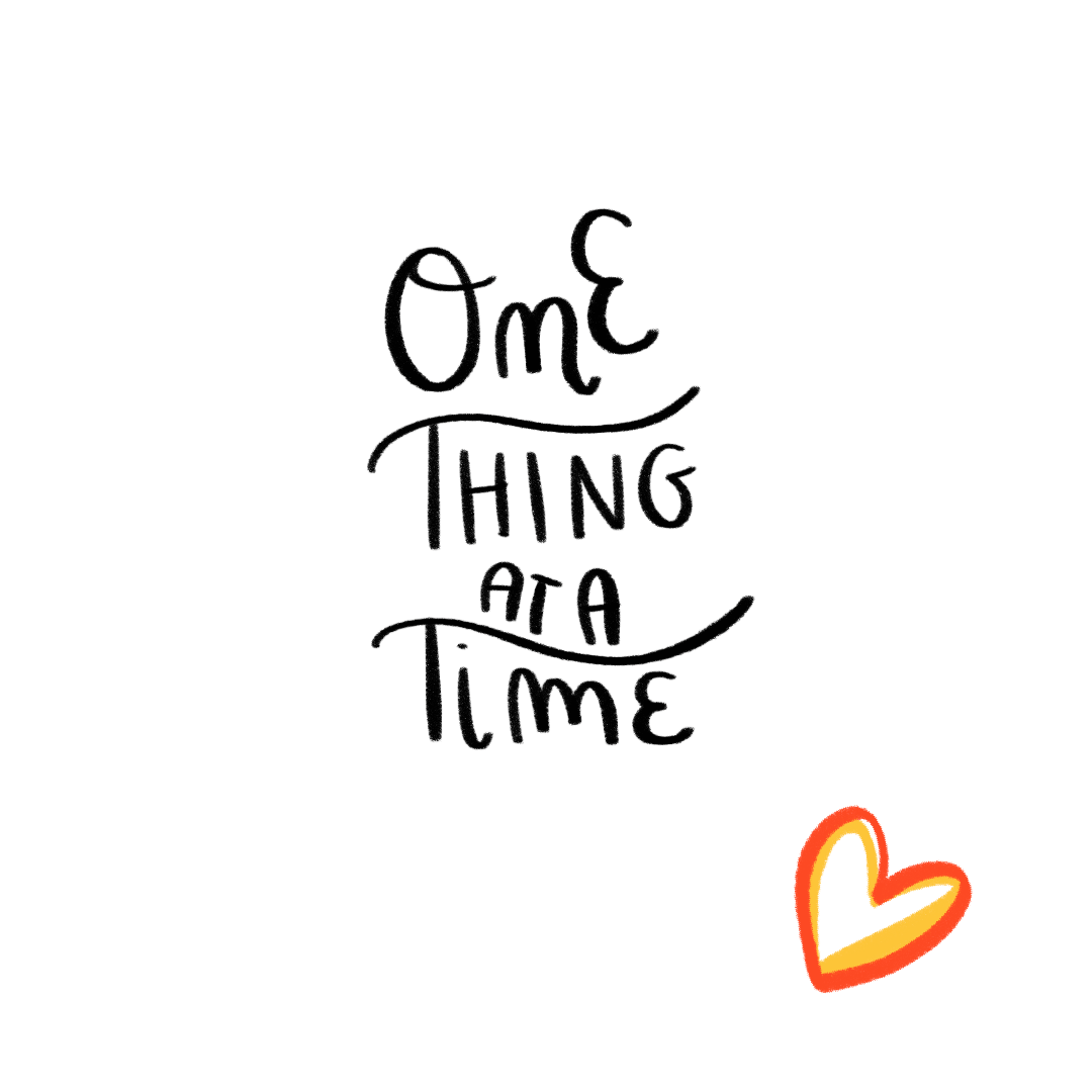 """One Thing at a Time"" Social Media Illustration"