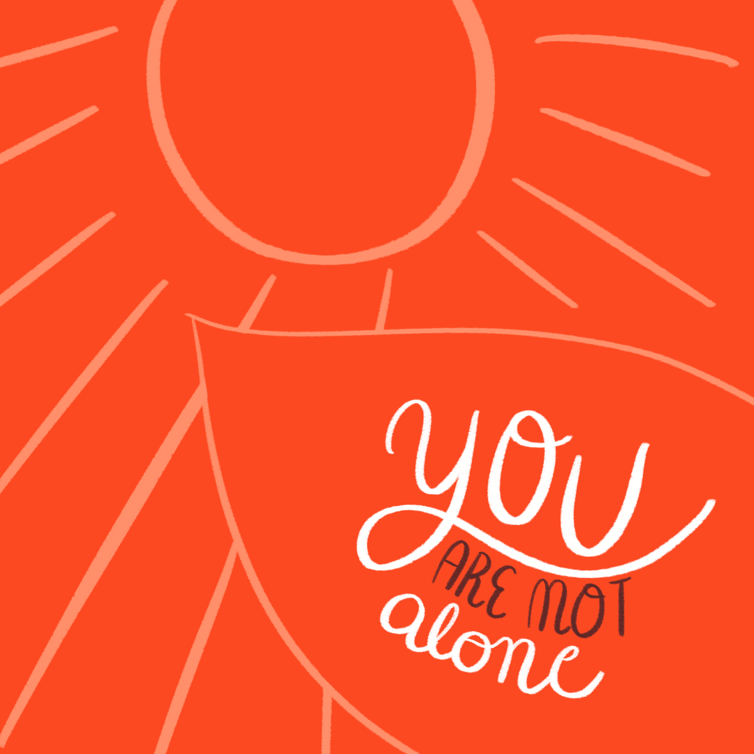 """You Are Not Alone"" Social Media Illustration"